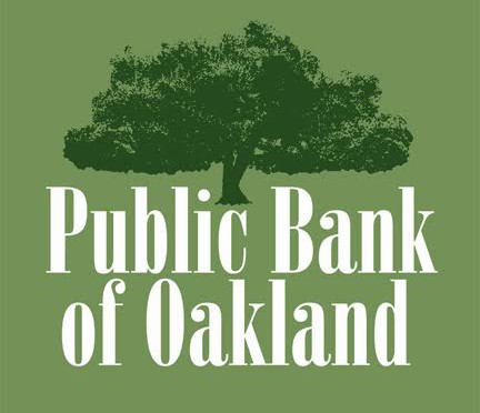 Oakland Plans for Publicly Owned Bank, Thursday, Feb. 9